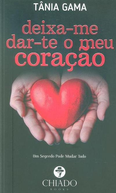 Deixa-me dar-te o meu coração (Tânia Gama)