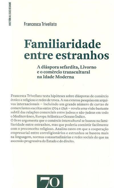 Familiaridade entre estranhos (Francesca Trivellato)