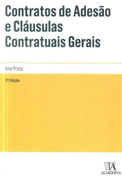 Contratos de adesão e cláusulas contratuais gerais (Ana Prata)