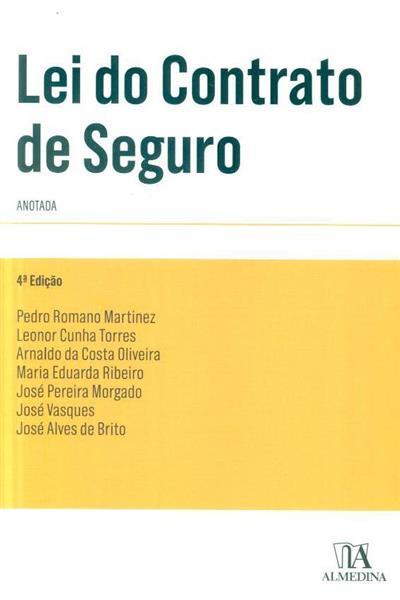 Lei do contrato de seguro (anot. Pedro Romano Martinez... [et al.])