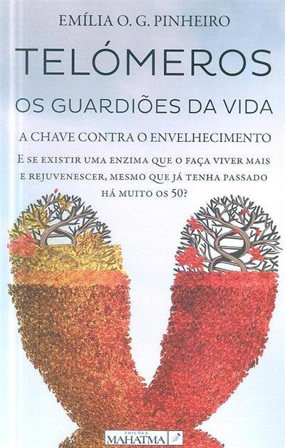 Telómeros (Emília O. G. Pinheiro)