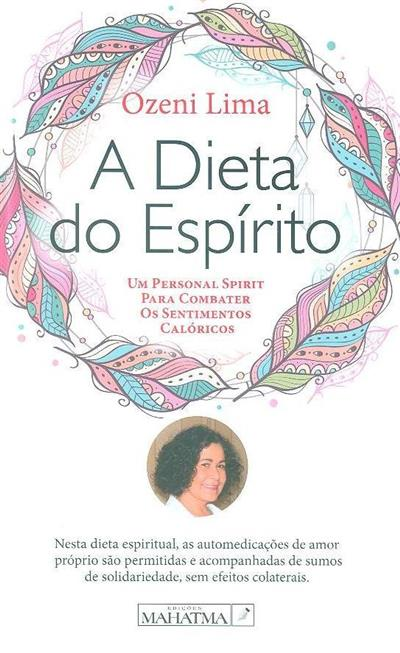 A dieta do espírito (Ozeni Lima)