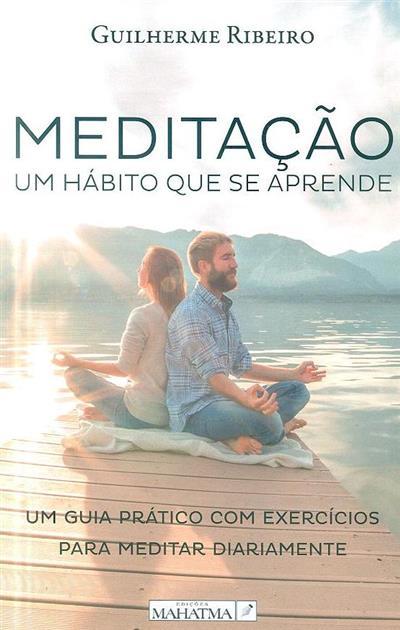 Meditação (Guilherme Ribeiro)