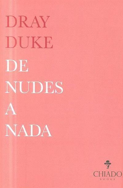 De nudes a nada (Dray Duke)