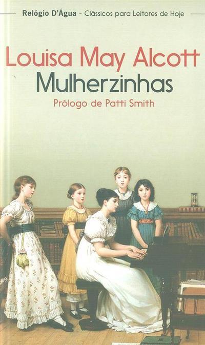 Mulherzinhas ou Meg, Jo, Beth e Amy (Louisa May Alcott)