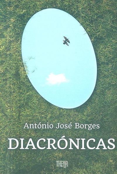 Diacrónicas (António José Borges)