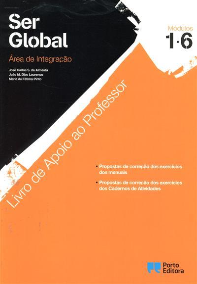 Ser global (José Carlos S. de Almeida, João M. Dias Lourenço, Maria de Fátima Pinto)