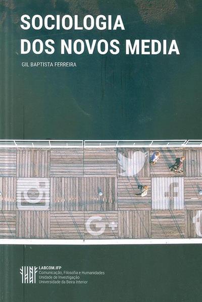 Sociologia dos novos media (Gil Baptista Ferreira)