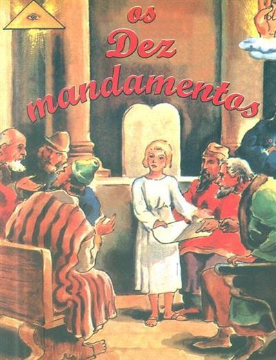 Os dez mandamentos (adapt. e texto Januário dos Santos)