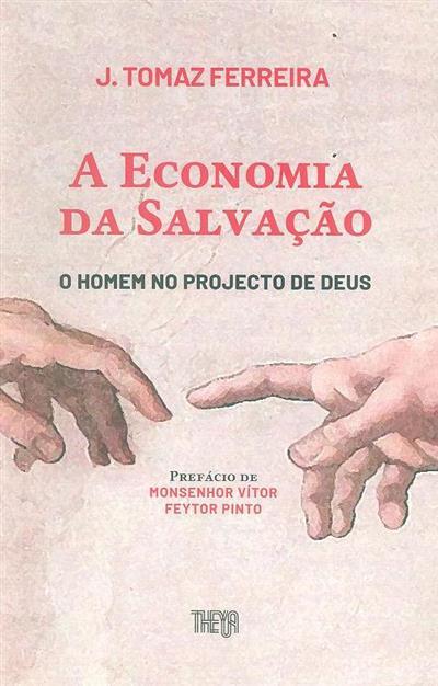 A economia da salvação (J. Tomaz Ferreira)