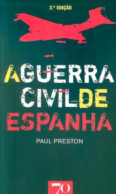 A guerra civil de Espanha (Paul Preston)