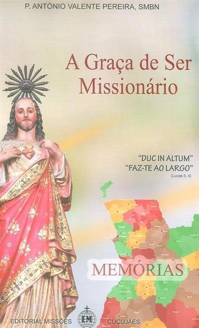 A graça de ser missionário (António Valente Pereira)