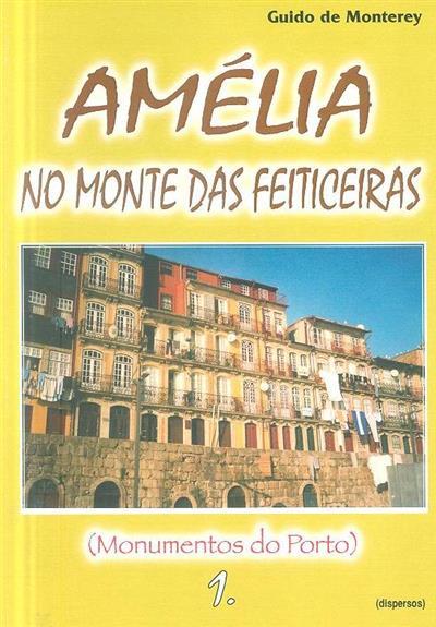 Amélia no monte das feiticeiras (Guido de Monterey)