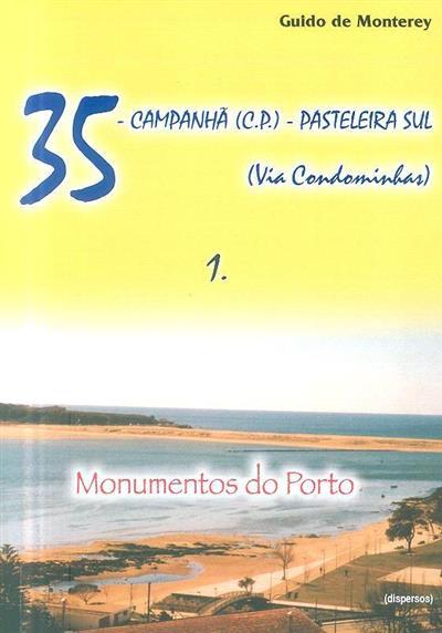 35, Campanhã (C.P.) - Pastelaria-Sul, (via-condominhas) (Guido de Monterey)
