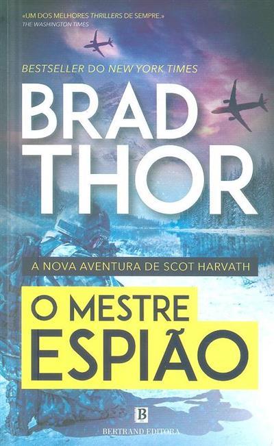 O mestre espião (Brad Thor)