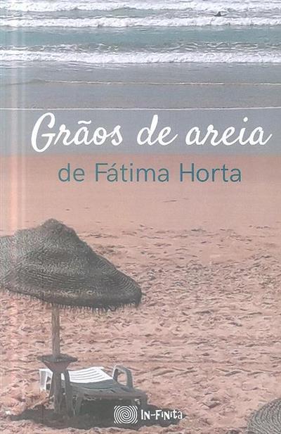 Grãos de areia (Fátima Horta)