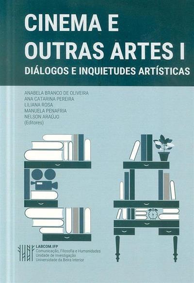 Cinema e outras artes (ed. Anabela Branco de Oliveira... [et al.])
