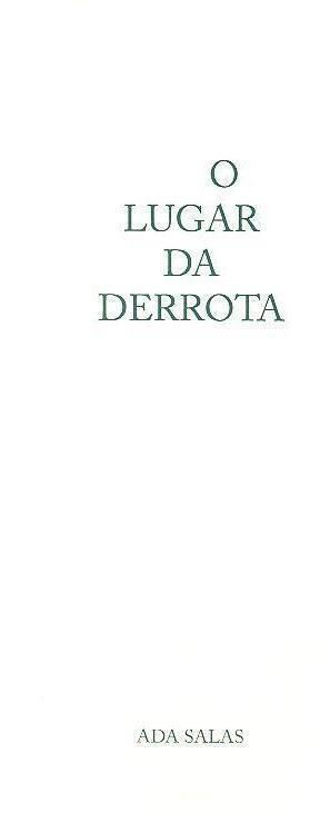 O lugar da derrota (Ada Salas)