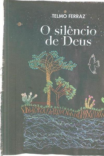 O silêncio de Deus (Telmo Ferraz)