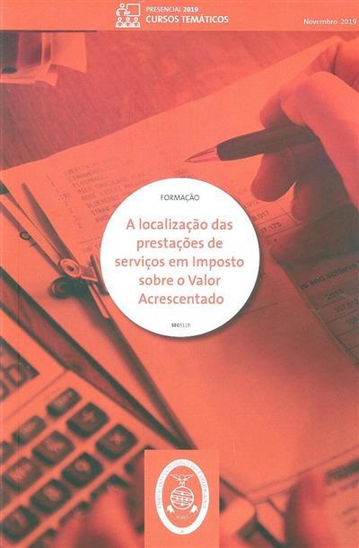 A localização das prestações de serviços em imposto sobre o valor acrescentado (Clotilde Celorico Palma)