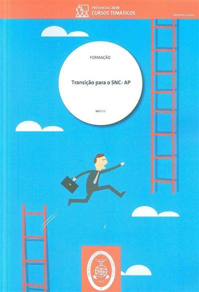 Transição para o SNC-AP (Maria José da Silva Fernandes, Vítor Manuel Lopes Simões)