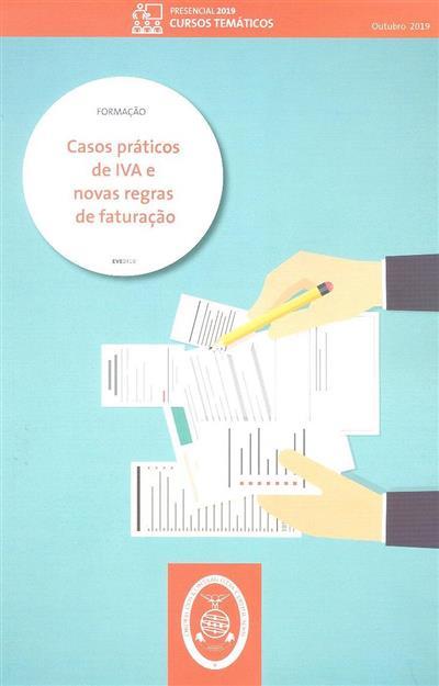 Casos práticos de IVA e novas regras de faturação (Jorge Carrapiço, Fernando Roriz)