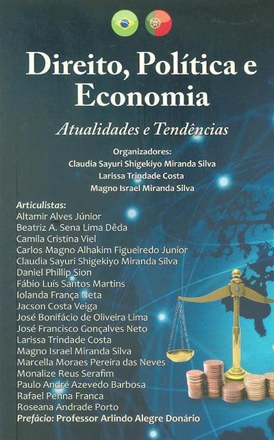 Direito, política e economia (org. Claudia Sayuri Shigekiyo Miranda Silva, Larissa Trindade Costa, Magno Israel Miranda Silva)