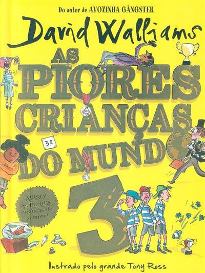 As piores crianças do mundo 3