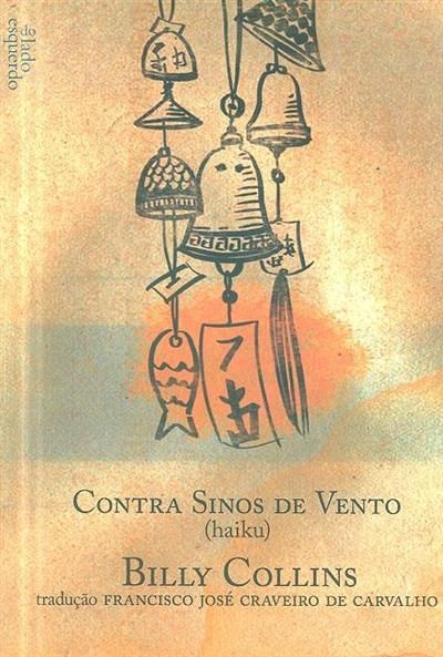 Contra sinos de vento (haiku)