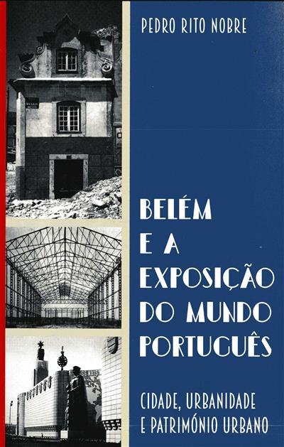 Belém e a exposição do mundo português (Pedro Rito Nobre)