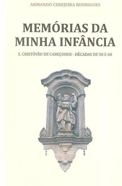 Memória da minha infência (Armando Cerejeira Rodrigues)