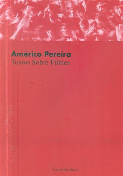 Textos sobre filmes (Américo Pereira)