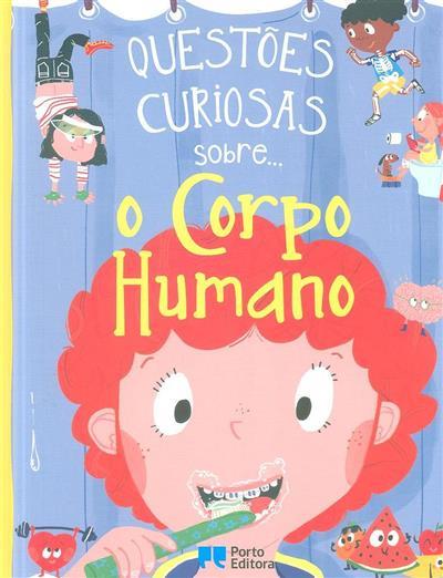 Questões curiosas sobre o corpo humano (Anne Rooney)