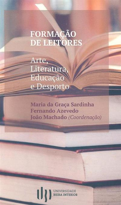 Formação de leitores (coord. Maria da Graça Sardinha, Fernando Azevedo, João Machado)