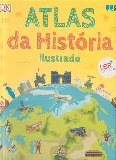 Atlas da história ilustrado (Simon Adams, Peter Chrisp)