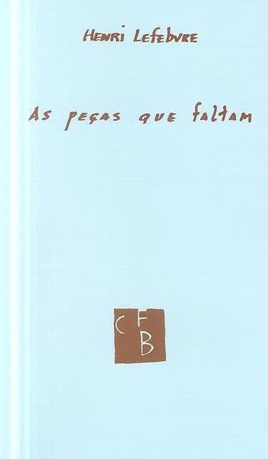 As peças que faltam (Henri Lefebvre)