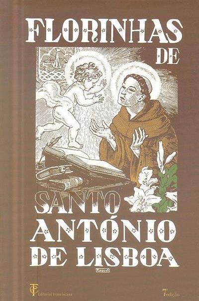 Livro dos milagres ou Florinhas de Santo António de Lisboa (introd., trad. Fernando Félix Lopes)