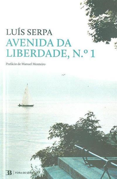 Avenida da Liberdade, nº 1 (Luís Serpa)