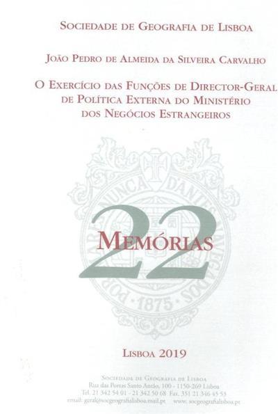 O exercício das funções de Director-Geral de Política Externa no Ministério dos Negócios Estrangeiros (João Pedro de Almeida da Silveira Carvalho)
