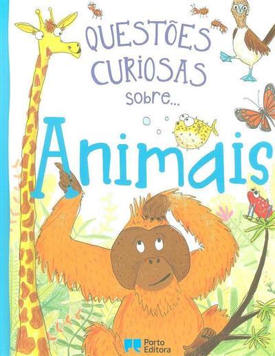 Questões curiosas sobre... animais (Camilla de la Bédoyère)
