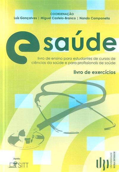e-Saúde (coord. Luís Gonçalves, Miguel Castelo-Branco, Nando Campanella)