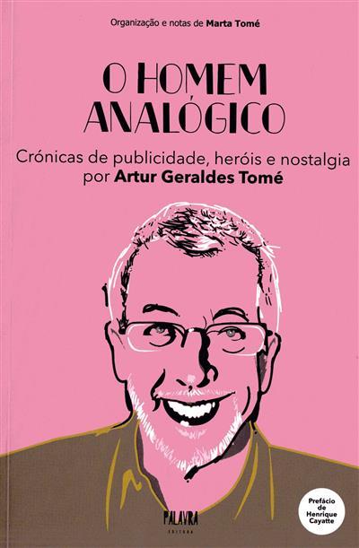 O homem analógico (Artur Geraldes Tomé)