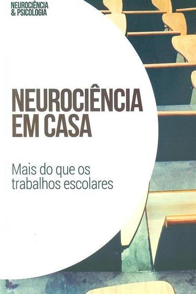 Neurociência em casa (Tomás Ortiz Alonso)
