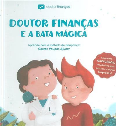 Doutor finanças e a bata mágica (Adriana Cabrita)