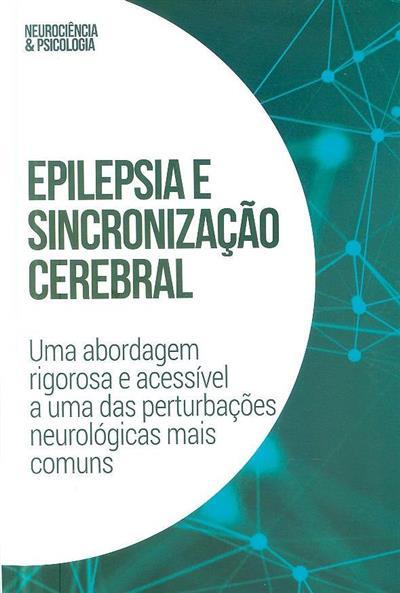 Epilepsia e sincronização cerebral (Julia Guiomar Niso Galán)