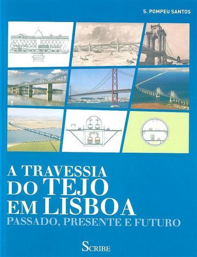 A travessia do tejo em Lisboa (Silvino Pompeu Santos)