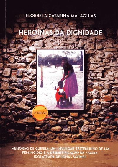 Heroínas da dignidade (Florbela Catarina Malaquias)