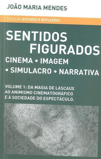 Sentidos figurados (João Maria Mendes)