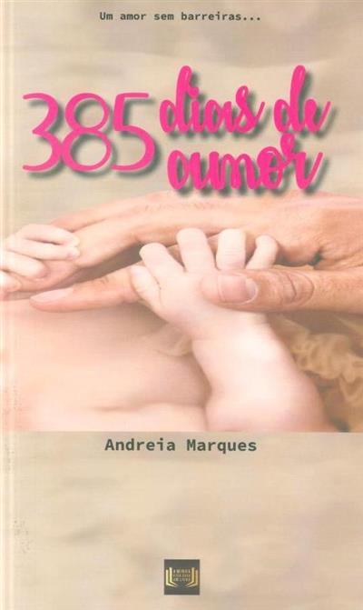 385 Dias de amor (Andreia Marques)
