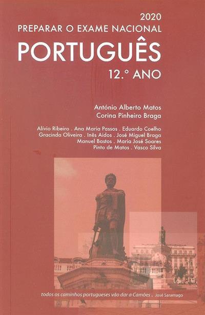 Preparar o exame nacinal português, 12º ano (António Alberto Matos, Corina Pinheiro Braga)